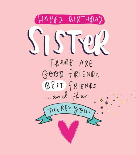 Happy Birthday Sister And Then There S You Sister Birthday Cards Happy Birthday Card For Sister Birthday Cards For Sister Sister S Birthday