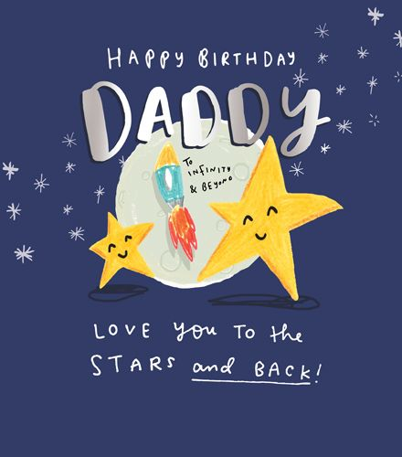 Happy Birthday Daddy - LOVE You To The STARS & Back - DAD Birthday CARDS -