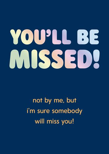 Farewell & Goodbye Cards - NOT By ME - SARCASTIC Leaving CARDS - Funny LEAV