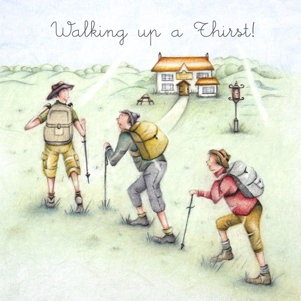 Hiking Birthday Cards - WALKING Up A THIRST - Funny WALKERS Birthday CARD -
