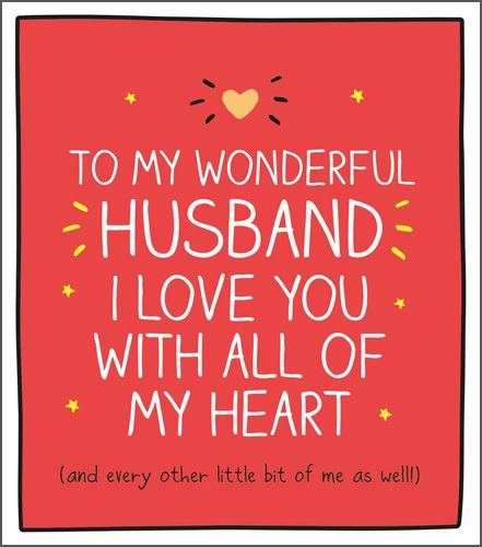 Wonderful Husband Valentine Card - LOVE You With ALL My HEART - Funny Valen