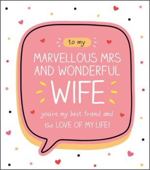 Wife Valentine's Cards - TO My MARVELLOUS Mrs - VALENTINE'S Card For WIFE - Loving VALENTINE'S For WIFE - Valentines CARDS