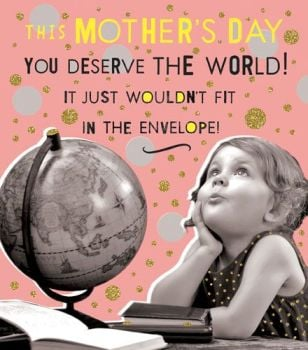 Funny Mother's Day Cards - You DESERVE The WORLD - Mother's DAY Cards - RETRO Style Mother's DAY CARDS - Mothers Day Card