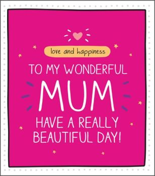 Wonderful Mum Mother's Day Card - HAVE A  Really BEAUTIFUL Day - SPARKLY Mother's DAY Card - MOTHERS Day CARD - Greeting CARD For MOTHERS Day