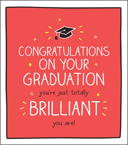 Graduation Cards - YOU'RE Just TOTALLY BRILLIANT - Funny GRADUATION Cards -