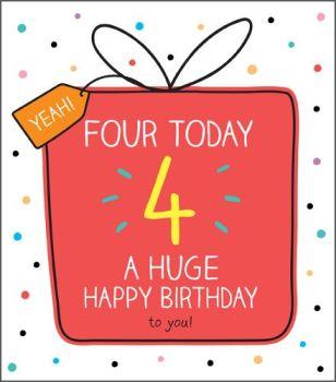 4th Birthday Cards - A HUGE Happy BIRTHDAY - Age 4 BIRTHDAY Card - 4th BIRTHDAY Card FOR Daughter - SON - Granddaughter - GRANDSON