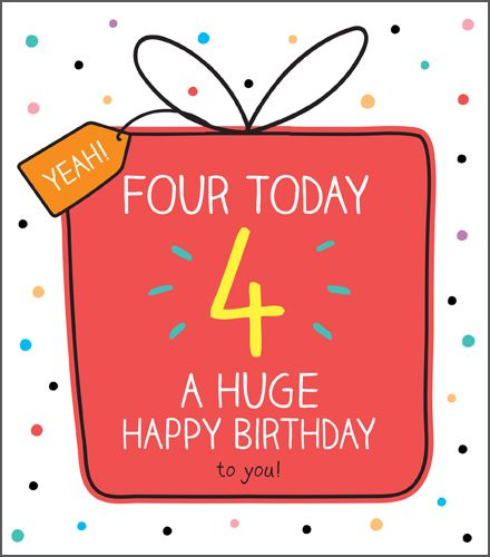 4th Birthday Cards - A HUGE Happy BIRTHDAY - Age 4 BIRTHDAY Card - 4th BIRT