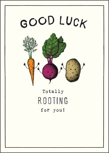 Funny Good Luck Card - TOTALLY Rooting For YOU - Good LUCK Cards - ROOT Veg
