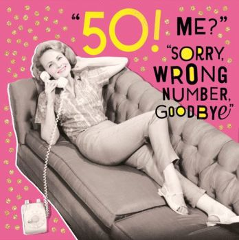 50th Birthday Cards - SORRY Wrong NUMBER - Funny 50th BIRTHDAY Card - Funny 50th CARD For Friend - WIFE - Sister - SISTER In LAW - Aunt - MUM