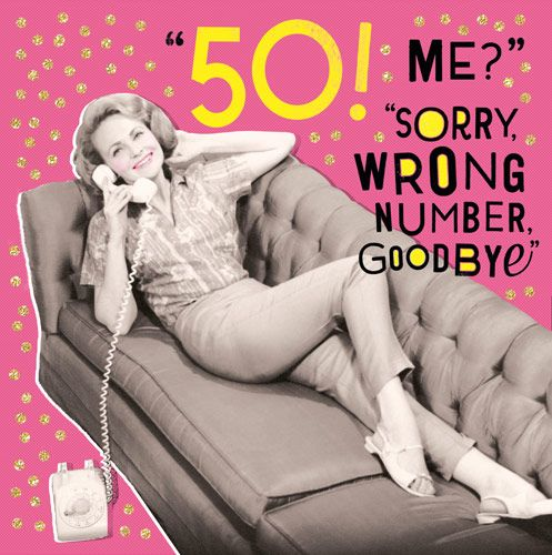 50th Birthday Cards - SORRY Wrong NUMBER - Funny 50th BIRTHDAY Card - Funny