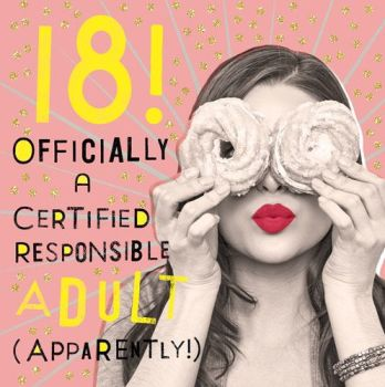 18th Birthday Cards - RESPONSIBLE Adult APPARENTLY - Funny 18th BIRTHDAY Card - SARCASTIC Birthday CARD - Funny 18th CARD For DAUGHTER - Friend - HER