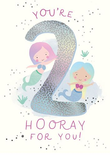 2nd Birthday Cards - YOU'RE 2 Hooray For YOU - MERMAID Birthday CARDS - Pre