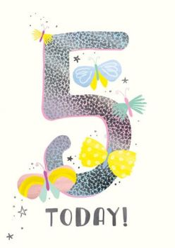 5th Birthday Cards - 5 TODAY - CHILDREN'S Birthday CARDS - Butterfly BIRTHDAY Card For DAUGHTER - Granddaughter - NIECE- Great Granddaughter