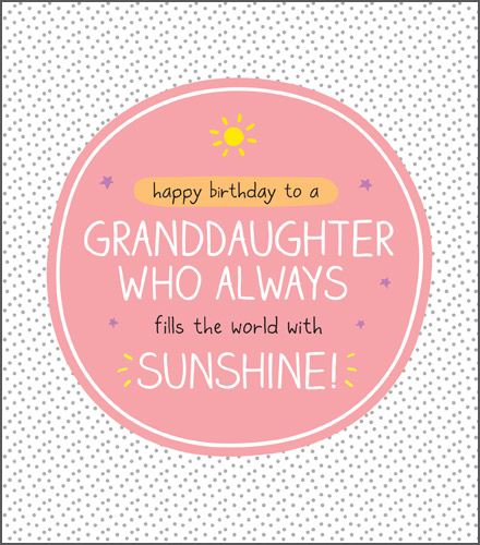 Granddaughter Birthday Cards - FILLS The WORLD With SUNSHINE - Happy Birthd