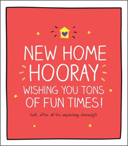 Funny New Home Cards - AFTER All The UNPACKING Obviously - NEW Home CARDS -