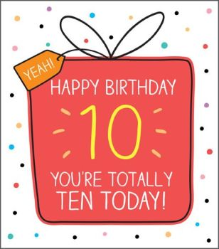 10th Birthday Cards - YOU'RE TOTALLY Ten Today - Age 10 BIRTHDAY Card - 10th BIRTHDAY Card FOR Son - DAUGHTER - Niece - GRANDSON