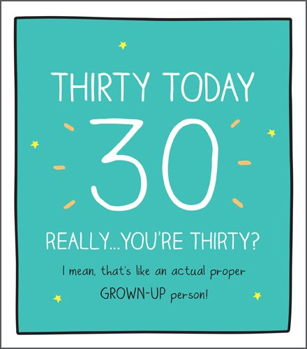 30th Birthday Cards - An ACTUAL Proper GROWN-UP - Funny 3OTH Birthday CARDS