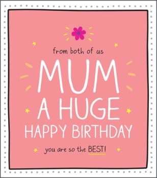 Mum From Both Of Us Birthday Card - YOU Are The BEST - Mum BIRTHDAY Cards - PRETTY Birthday CARD For MUM - From BOTH Of US Card - CARD For MUM
