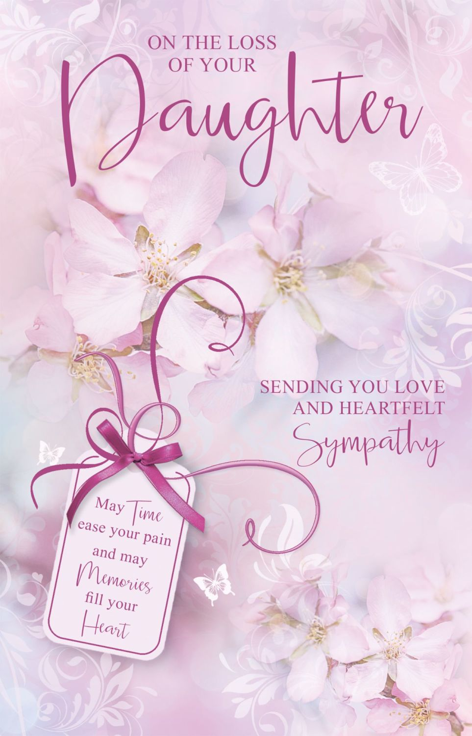 With Heartfelt Sympathy Card -  Fill Your HEART - LOSS Of DAUGHTER Cards -