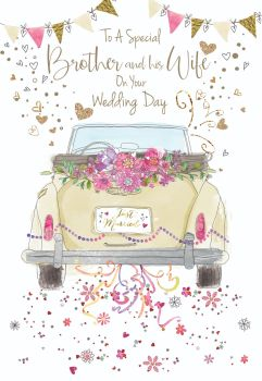 Brother & Sister In Law Wedding Cards  - TO A Special BROTHER - Brother WEDDING Card - WEDDING Cards - WEDDING Car Wedding CARD - Just MARRIED