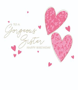 Birthday Cards For Sisters - To A GORGEOUS Sister - Happy BIRTHDAY Wishes - SISTER Birthday Card - PRETTY Pink HEARTS Birthday CARD For SISTER