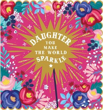 Daughter Birthday Cards - YOU Make The WORLD Sparkle - GOLD Foil SPARKLY Birthday Card FOR Daughter - BIRTHDAY Card For DAUGHTER