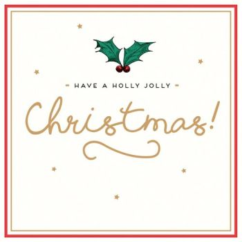 Holly Christmas Cards - HAVE A Holly JOLLY Christmas - CHRISTMAS Cards - GORGEOUS Christmas CARD For FRIENDS & Family - CHRISTMAS Cards ONLINE