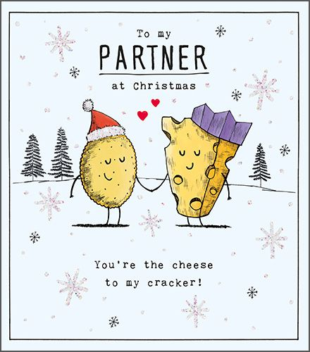 To My Partner At Christmas - FUNNY Christmas CARD For A LOVED One - YOU'RE