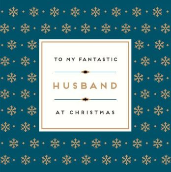 Fantastic Husband Christmas Card - CHRISTMAS Cards For HUSBAND - Stylish CHRISTMAS Card For HUSBAND - Christmas CARDS Online - CHRISTMAS Cards For HIM