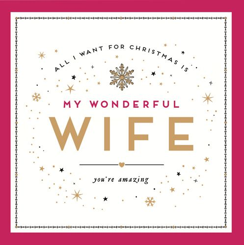 Wonderful Wife Christmas Cards - ALL I Want For CHRISTMAS - Wife CHRISTMAS