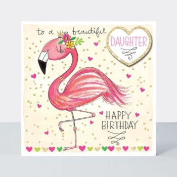 Beautiful Daughter Birthday Card - HAPPY BIRTHDAY - DAUGHTER Birthday Cards - FLAMINGO Cards - Flamingo Birthday CARDS - Pretty CARD For DAUGHTER