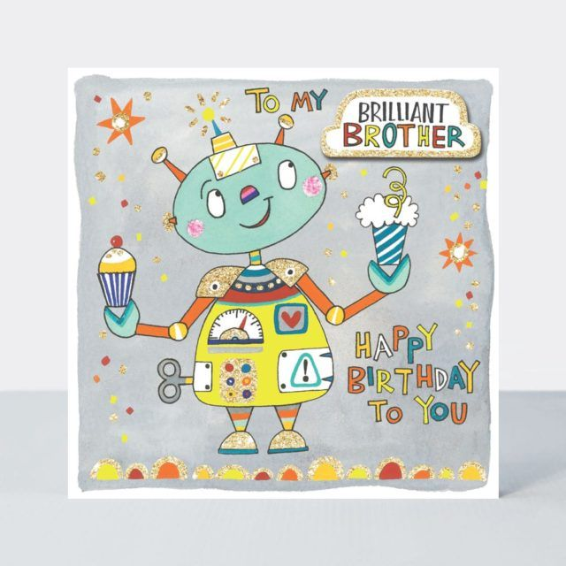 Brilliant Brother Birthday Card - HAPPY Birthday To YOU - Little BROTHER Bi