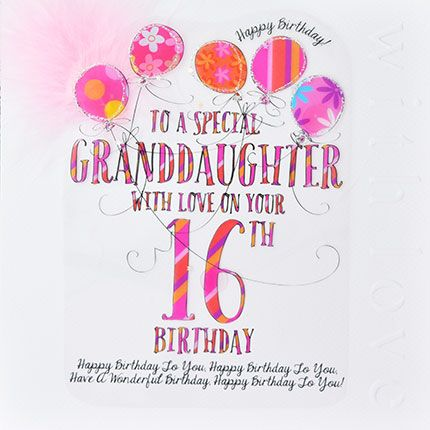 16th Birthday Cards - BIRTHDAY Card For GRANDDAUGHTER - To A SPECIAL Grandd