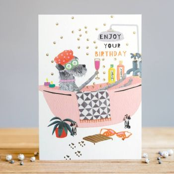 Birthday Cards For Her - ENJOY  Your BIRTHDAY - Funny DOG Birthday CARDS - Special FRIEND Birthday CARD - Funny CARD For SISTER - Girlfriend -MUM