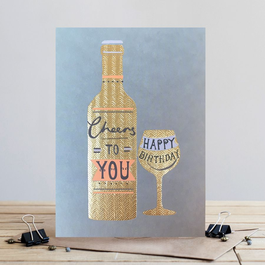Cheers To You - WINE Birthday CARD - HAPPY Birthday CARD For FRIENDS - Drin