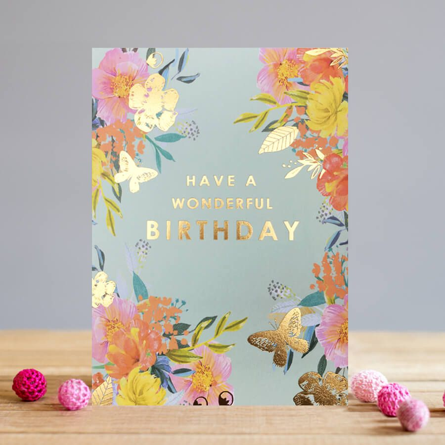 Floral Birthday Cards - Have A Wonderful BIRTHDAY - FLORAL Greeting CARDS -