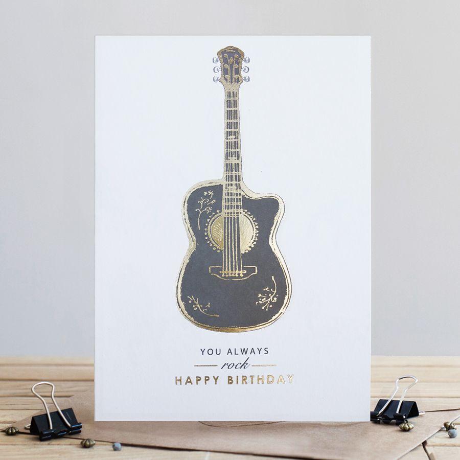 Guitar Birthday Card - YOU Always ROCK - Happy BIRTHDAY Cards - ELECTRIC Gu