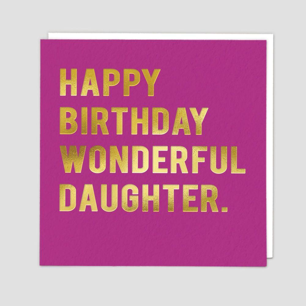 Wonderful Daughter Birthday Card - HAPPY BIRTHDAY - Daughter BIRTHDAY Cards