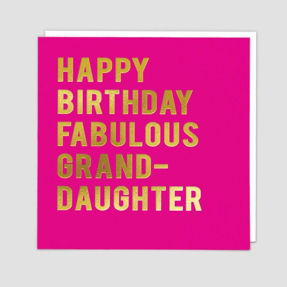 Granddaughter Birthday Cards - HAPPY Birthday FABULOUS Granddaughter - BIRT