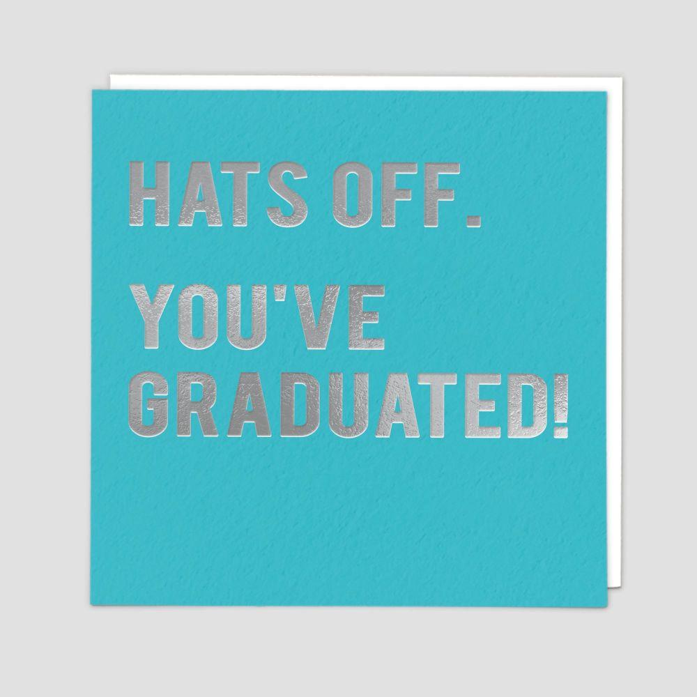 Graduation Cards - HATS Off YOU'VE Graduated - Funny GRADUATION Cards - GRA