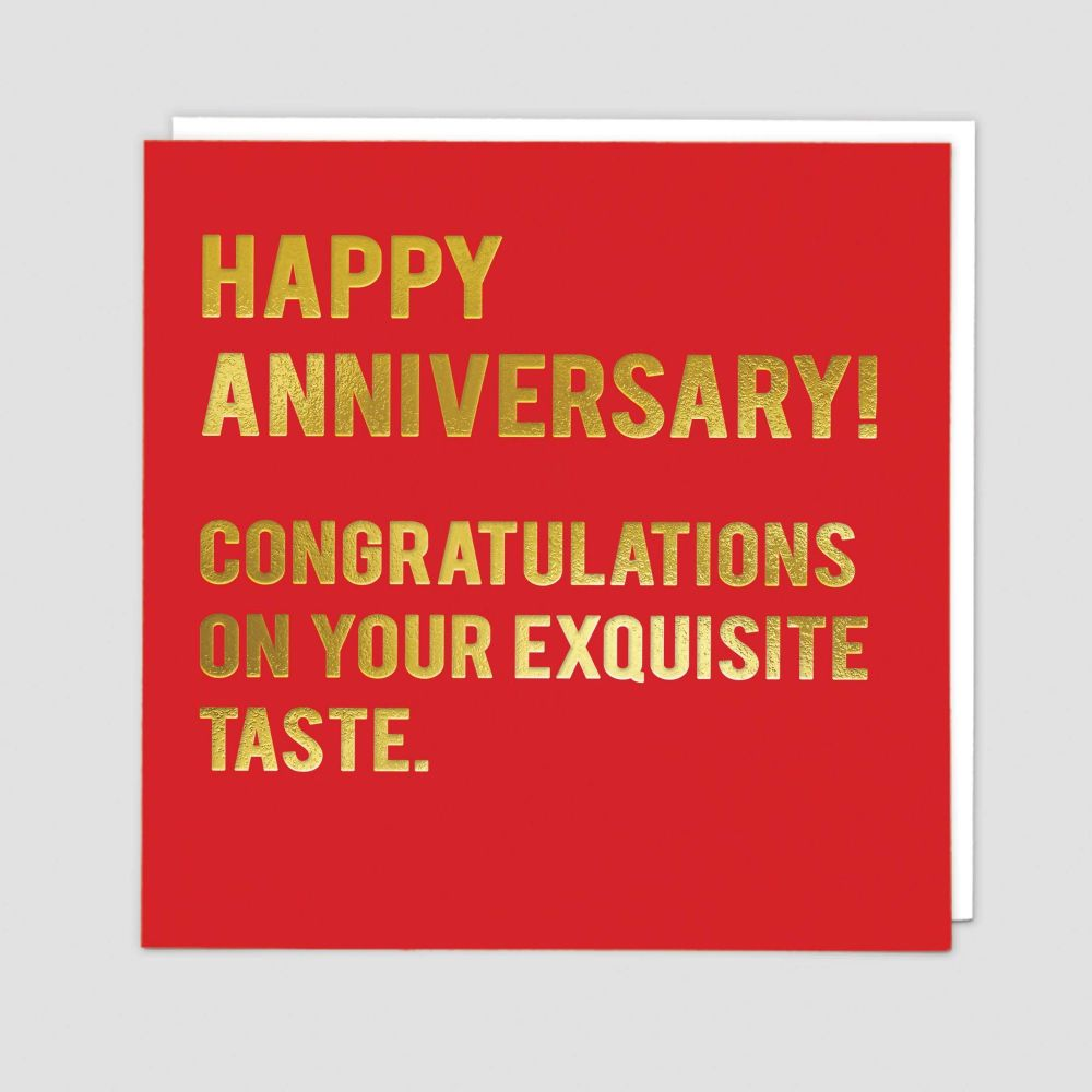 Funny Wedding Anniversary Cards - CONGRATULATIONS On Your EXQUISITE Taste -