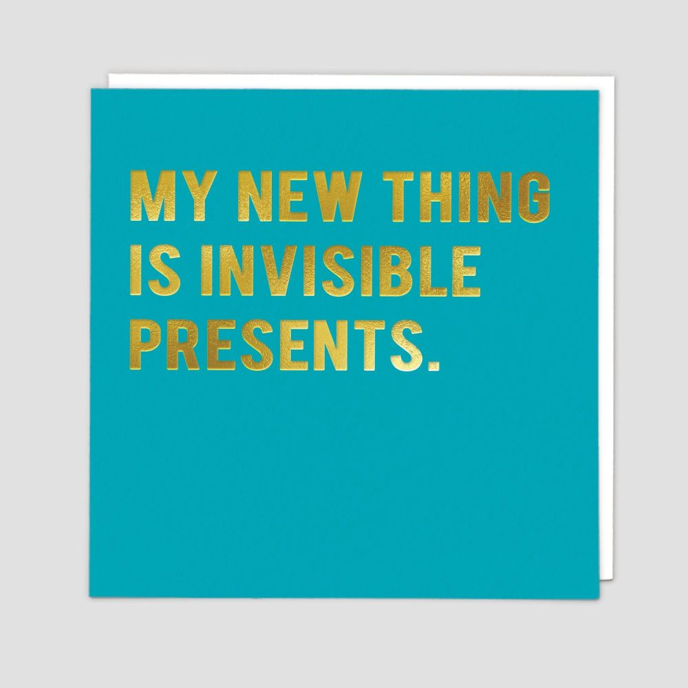 Sarcastic Birthday Cards - My NEW Thing Is INVISIBLE Presents - FUNNY Birth