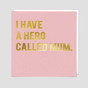 Mum Birthday Cards - I Have A HERO Called MUM - Birthday CARDS For MUM - Pretty Pink & GOLD Birthday CARD - Birthday CARDS