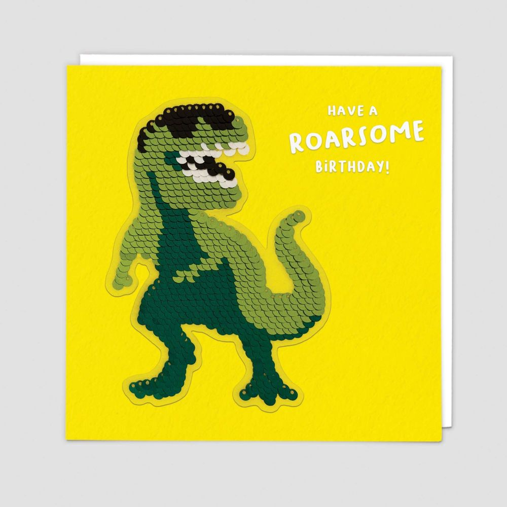 Unique Dinosaur Birthday Cards - Have A ROARSOME Birthday - SEQUIN Cards -