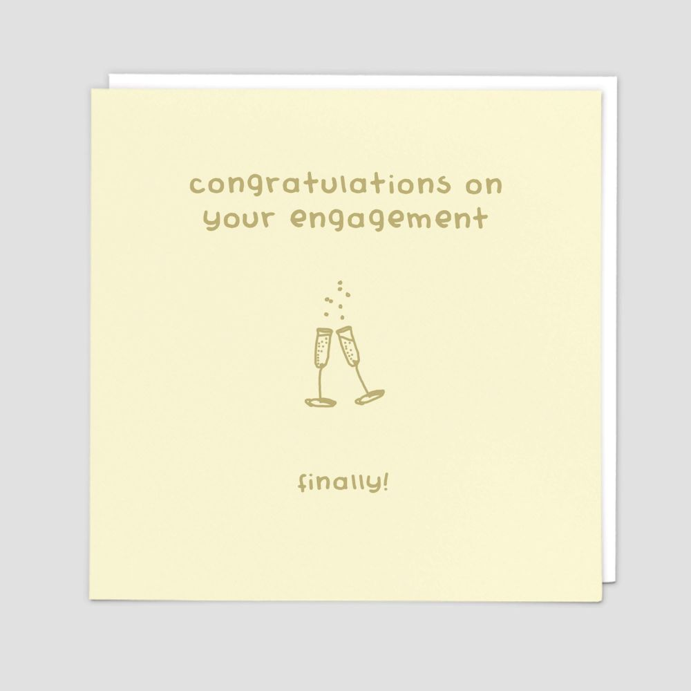 Funny Engagement Cards - CONGRATULATIONS On Your ENGAGEMENT Finally - Sarca