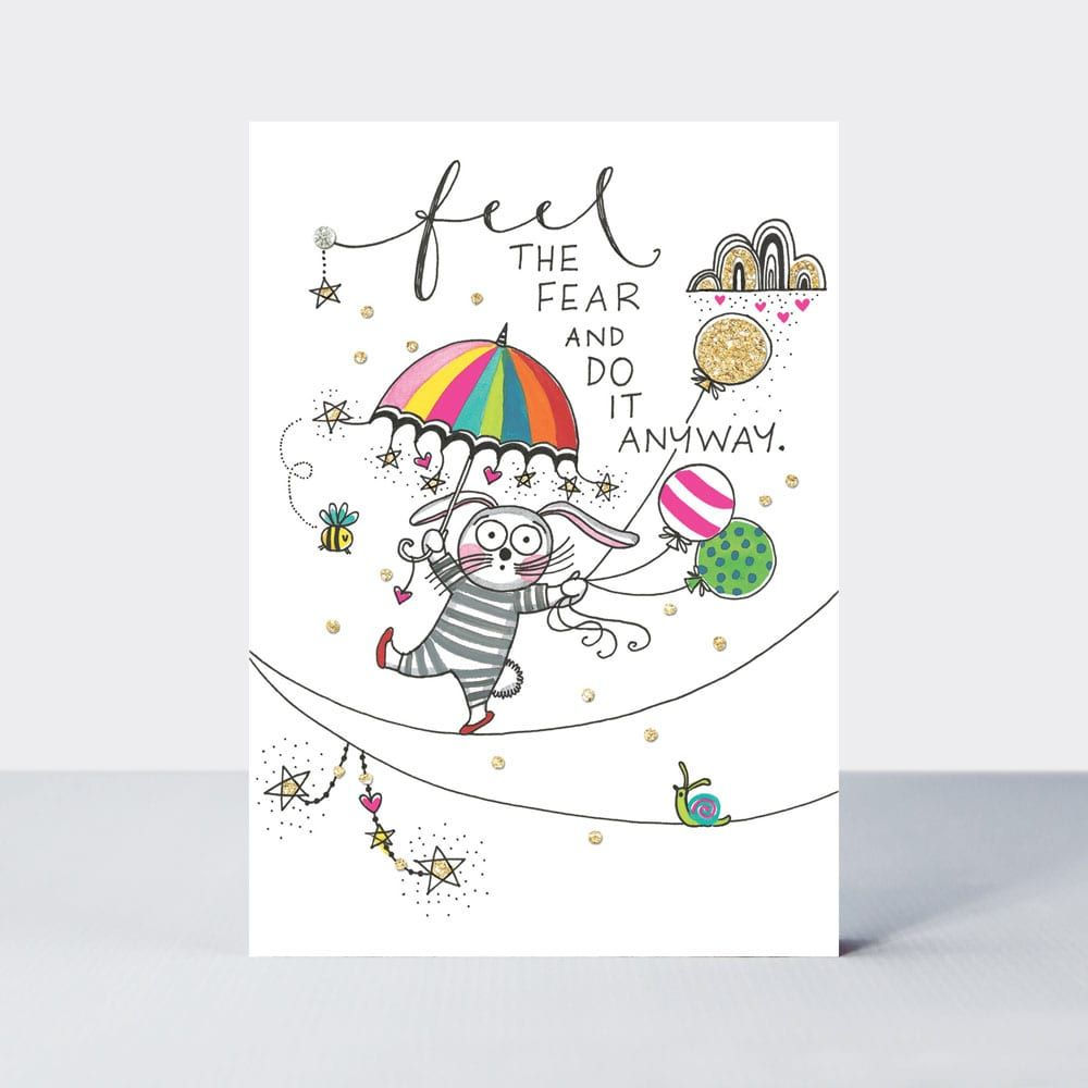 Friendship Cards - FEEL The FEAR And Do It ANYWAY - Inspirational CARDS - B