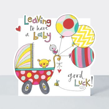 Leaving to Have A Baby Cards - LEAVING To HAVE A Baby - MATERNITY Leave CARDS - LEAVING Cards - GOOD Luck CARDS - Cute BABY & Balloons LEAVING Card