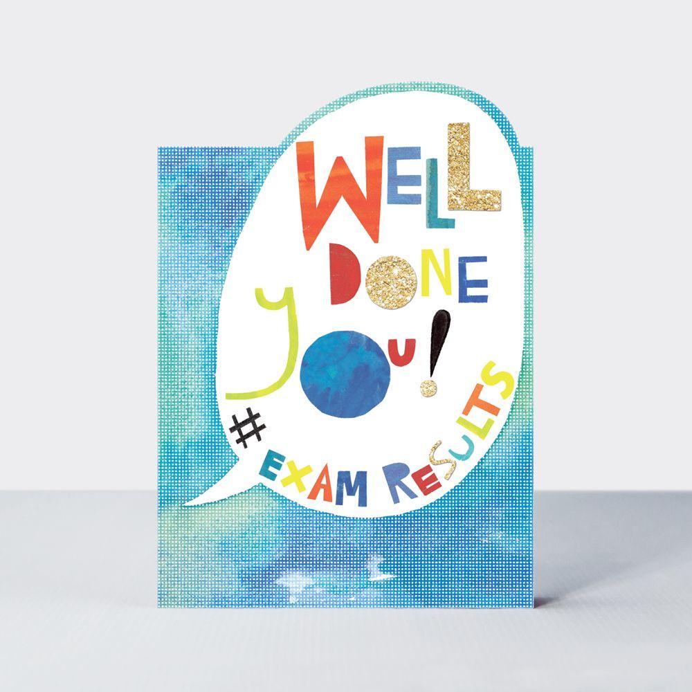 Exam Results Card - WELL Done YOU - EXAM Congratulation CARDS - Graduation