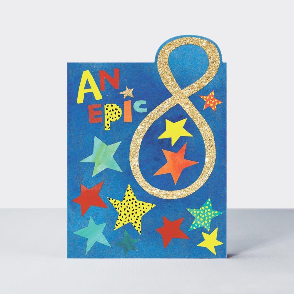 8th Birthday Cards Boy - AN EPIC 8 - 8th BIRTHDAY Cards - 8th BIRTHDAY Card
