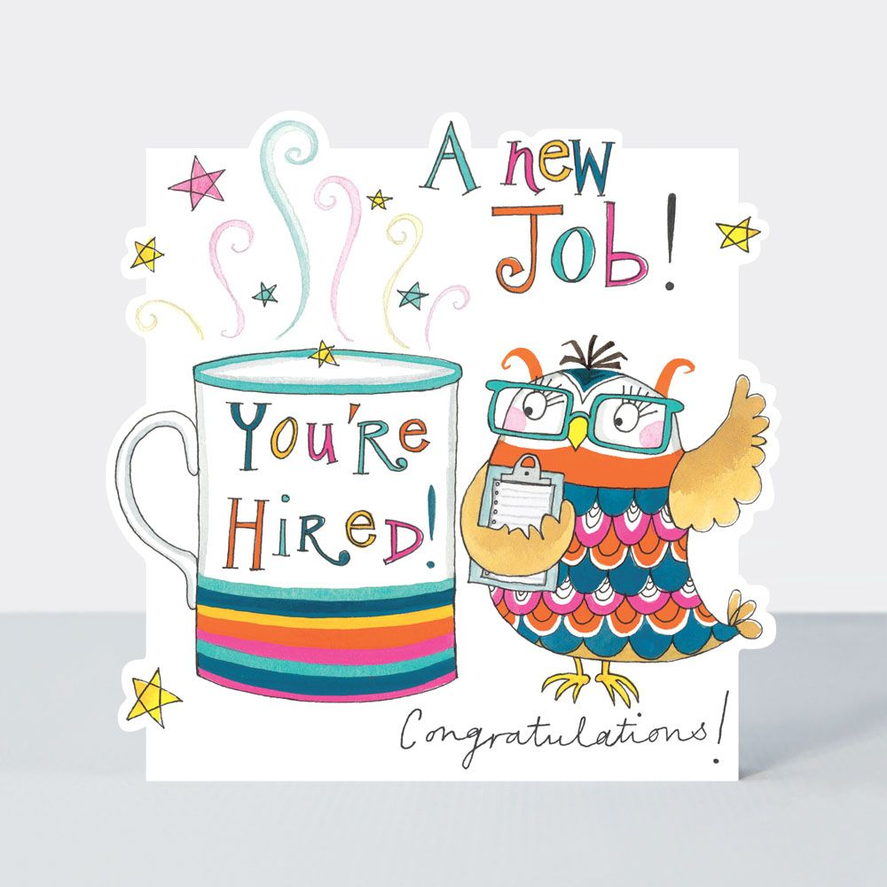 You're Hired New Job Card - A NEW JOB - New JOB Cards - CONGRATULATIONS On